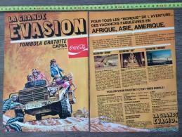 PUB PUBLICITE BOISSON  COCA COLA TOMBOLA CAPSA LA GRANDE EVASION HERMANN BERNARD PRINCE - Collections