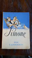 Simone, T. Lindekruis, Vlaamsche Boekencentrale,tweede Druk Op De Persen Van V.Van Dieren, 1953 - Livres, BD, Revues