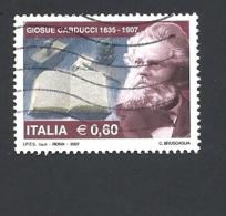 ITALIA   2007 The 100th Death Anniversary Of Giosue Carducci USE D 3158 - 1946-.. République
