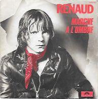 45 TOURS  RENAUD  ** MARCHE A L HOMBRE - Vinyles