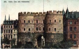 """(A1) Original Alte Litho-Ansichtskarte """"Köln: Das Alte Hahnentor"""" Frankiert Gel. 1.6.1908 - Koeln"""