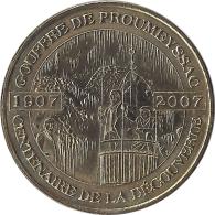 S07A188 - 2007 GOUFFRE DE PROUMEYSSAC 2 - Le Centenaire De La Découverte / M D P - Monnaie De Paris