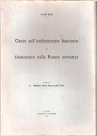 Fascicolo: CENNI SULL'ORDINAMENTO BANCARIO Di L. Bon - Ed. Banca Del Friuli 1949 - Diritto Ed Economia