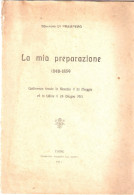 Fascicolo: LA MIA PREPARAZIONE 1848 - 1859 Del Senatore Di Prampero - Udine 1911 - Diritto Ed Economia