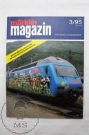 Marklin Magazin  - Railway/ Railroad Train Magazine - German Edition - Nº 3 June/ July 1995 - Ferrocarril