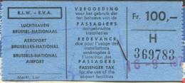 Brussels AIRPORT TAX Taxe Aéroport Fee Fiscal Revenue SWISSAIR Airline 1970 Passenger Ticket Billet D'avion WATCHES Adv. - Steuermarken
