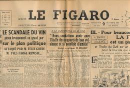 LE FIGARO, Mercredi 9 Octobre 1946, N° 671, Scandale Du Vin, Italie, Autobus, Condamnés à Mort De Nuremberg, Sennep... - Journaux - Quotidiens