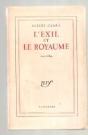Albert CAMUS - L'EXIL ET LE ROYAUME Nouvelles  - NRF Gallimard, Imprimé En 1958 - Auteurs Classiques
