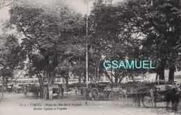 TAHITI : Place Du Marché à PAPEETE - Market Square At Papeete. - (voir Scan). - Tahiti