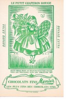 Chocolat  MEUNIER  - LE  PETIT  CHAPERON  ROUGE - Cocoa & Chocolat
