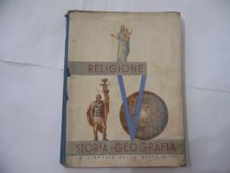 FASCISMO LIBRO DI RELIGIONE-STORIA-GEOGRAFIA PER LA V CLASSE ELEMENTARE ERINNOFILIA - Unclassified