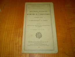 Aviation Militaire: Règlement Provisoire De Manoeuvre De L'aéronautique Au Combat; Organisation Aéronautique Aux Armées - Cataloghi