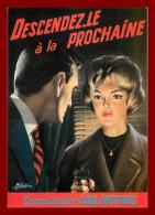 Théme Illustrateurs - Gourdon -  Descendez Le à La Prochaine   - Scan Recto Et Verso - Gourdon