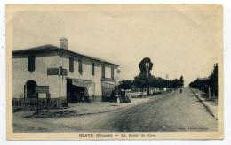 33.Blaye.La Route De Cars. - Blaye
