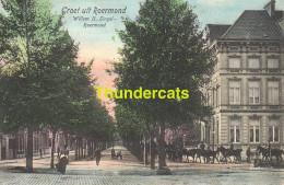 CPA GROET UIT ROERMOND WILLEM II SINGEL ROERMOND - Roermond