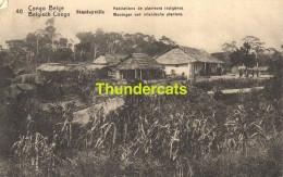 CPA CONGO BELGE BELGISCH CONGO 40 STANLEYVILLE HABITATIONS DE PLANTEURS INDIGENES - Ganzsachen