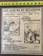 PUB PUBLICITE ANNEES 20 ALBUM  DE BECASSINE EN APPRENTISSAGE ET CHEZ LES TURCS PINCHON GAUTIER ET LANGUEREAU - Colecciones