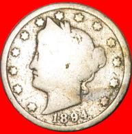 + RARE YEAR: USA ★ 5 CENT 1894! TYPE 1883-1913! LOW START ★  NO RESERVE! - 1883-1913: Liberty