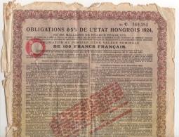 Obligations 6,5% De L´Etat Hongrois 1924 100 Francs (Hongrie) + N D'ordre  Cachet Signé Du 11 Octobre 1928 - G - I