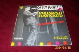 FERNAND  RAYNAUD  ° CA EUT PAYE  / LE BAPTEME DE L'AIR - Humor, Cabaret