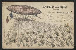 31 TOULOUSE - Le Départ Pour ROME - Lachez Tout ! SANTOS DUMONT N° 9735 - Editeur : F. LACLAU - COULEURS - Toulouse