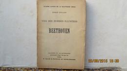 BEETHOVEN / ROMAIN ROLLAND / 1ère ED. / ENVOI /  VRAIE PHOTOGRAPHIE DU MASQUE MORTUAIRE.1903. - Livres, BD, Revues