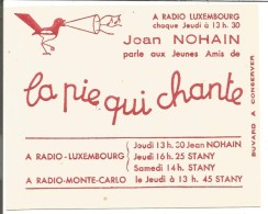 BUVARD JEAN NOHAIN ET LA PIE QUI CHANTE SUR RADIO LUXEMBOURG - Buvards, Protège-cahiers Illustrés