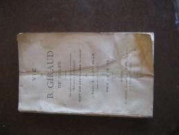 VIE DE B.GIRAUD DE SALES Fondateur Abaye De Cadoin, Dalon,Ligueux : Dordogne - Livres, BD, Revues