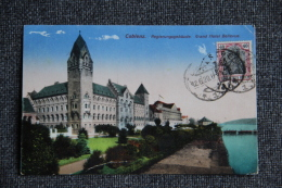 ALLEMAGNE - COBLENZ - Regierungsgebaude, Grand Hôtel BELLEVUE. - Koblenz