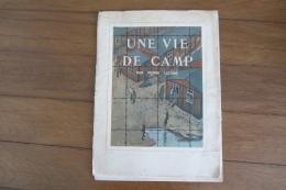 Une Vie De Camp Pierre Lelong   Henri Curtil 1943 Complet Prisonnier Français En Allemagne Dans Un Stalag - Documents