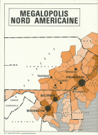 "Carte, Les Grandes Agglomérations Du Monde (1971) : ""MEGALOPOLIS NORD AMERICAINE"" (30 Cm X 48 Cm) New-York, Boston.. TBE - Geographical Maps"