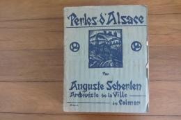 Perles D'Alsace 1926 Par Auguste Scherlen  N°414 Colmar - Livres, BD, Revues
