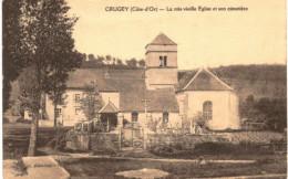 CRUGEY .... LA TRES VIEILLE EGLISE ET SON CIMETIERE - Unclassified