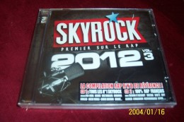 Skyrock 2012 / Vol.3  40 TITRES  ° 2 CD NEUF SOUS CELOPHANE - Rap & Hip Hop