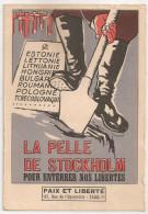 Carte Postale La Pelle De Stockholm Pour Enterrer Nos Libertés. Paix Et Liberté. Urss. 1945. Michatnon Circulée - Evènements