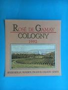 1633 - Suisse  Genève Rosé De Gamay De Cologny 1992 - Etiquettes