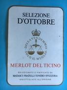 1640 - Suisse Tessin Merlot Del Ticino Selezione D'Ottobre - Etiquettes