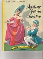 Martine Fait Du Theatre   - Collection Farandole - Martine