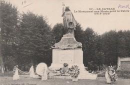 27 - Le Cateau - Le Monument Aux Morts Pour La Patrie  - 14 - 18 - Le Cateau