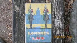 LONDRES PAR LMS. GUIDE TOURISTIQUE  1930 - Dépliants Touristiques