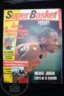 Super Basket Spanish Basketball Magazine - Nº 1 June 1988 - Michael Jordan Article & Byron Scott - Lakers Poste - Basketball - NBA