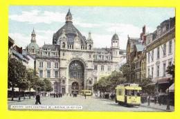 * Antwerpen - Anvers - Antwerp * (EDN VO-DW Anvers) Gare Centrale, Bahnhof, Railway Station, Avenue De Keyser, Tram - Antwerpen