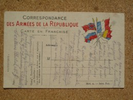 Carte Postale Franchise Militaire Guerre De 1914/18 Formule Aux Drapeaux - Oorlog 1914-18
