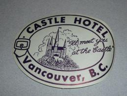 Rare Ancienne étiquette D'Hotel, Castel Hotel Vancouver B.C, Canada - Other