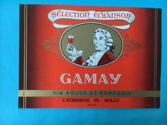 1659 - SuisseGamay Vin Rouge De Romandie Sélection Echanson - Etiquettes