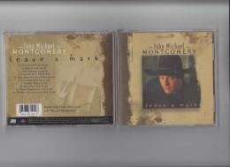 John Michael Montgomery - Leave A Mark - Original CD - Country & Folk