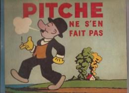 PITCHE PAR ALEX STONKUS Pitche Ne S'en Fait Pas Editions Hachette EO De 1937 - Unclassified