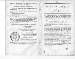 Bulletin Des Lois N° 32 - 11 Août 1814 - Tarif Pour Les Postes Aux Chevaux - Dépôt De La Guerre Et Corps Des Ingénieurs- - Decrees & Laws