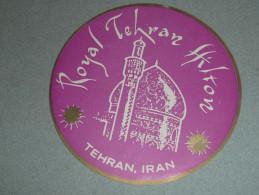Rare Ancienne étiquette D'Hotel, Royal Tehran Hilton, Téhéran, Iran - Other