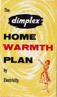 1950's Dimplex Home Warmth Plan By Electricity Advertising Leaflet - Advertising